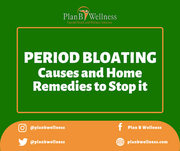 Period Bloating: Causes and Home Remedies to Stop it