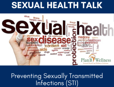 SEXUAL HEALTH TALK: PREVENTING SEXUALLY TRANSMITTED INFECTIONS (STI)